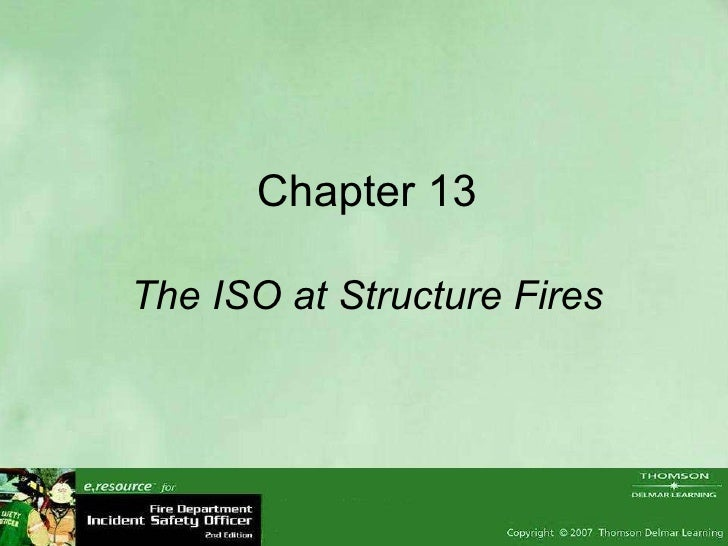 Chapter 13 The ISO at Structure Fires