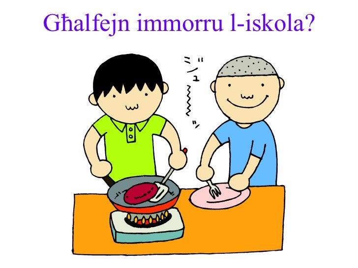 Għalfejn immorru l-iskola?