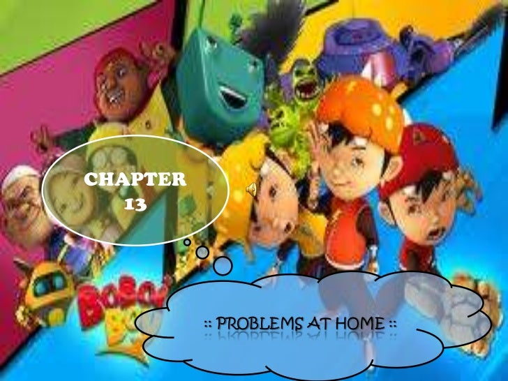 CHAPTER   13          :: PROBLEMS AT HOME ::
