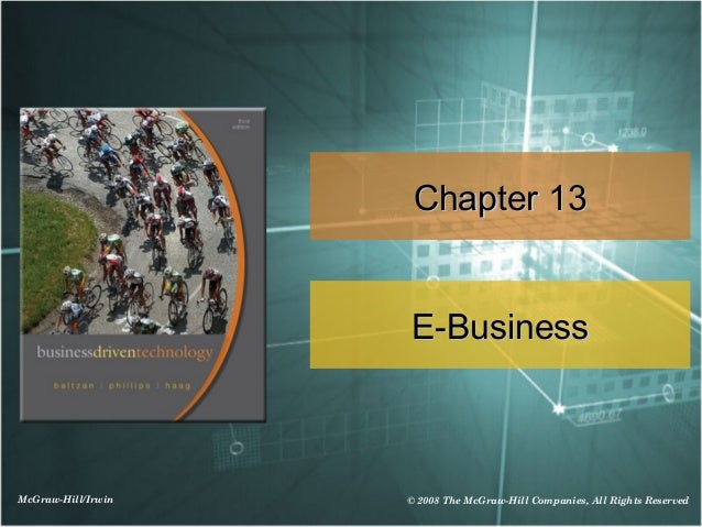 Chapter 13                    E-BusinessMcGraw-Hill/Irwin   © 2008 The McGraw-Hill Companies, All Rights Reserved