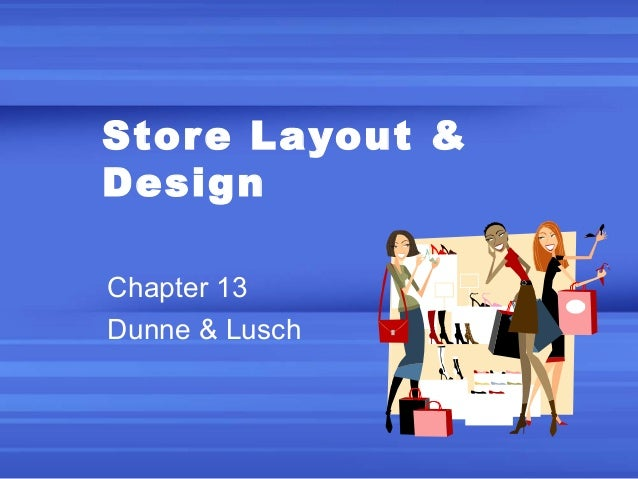 Chapter 13 store layout design