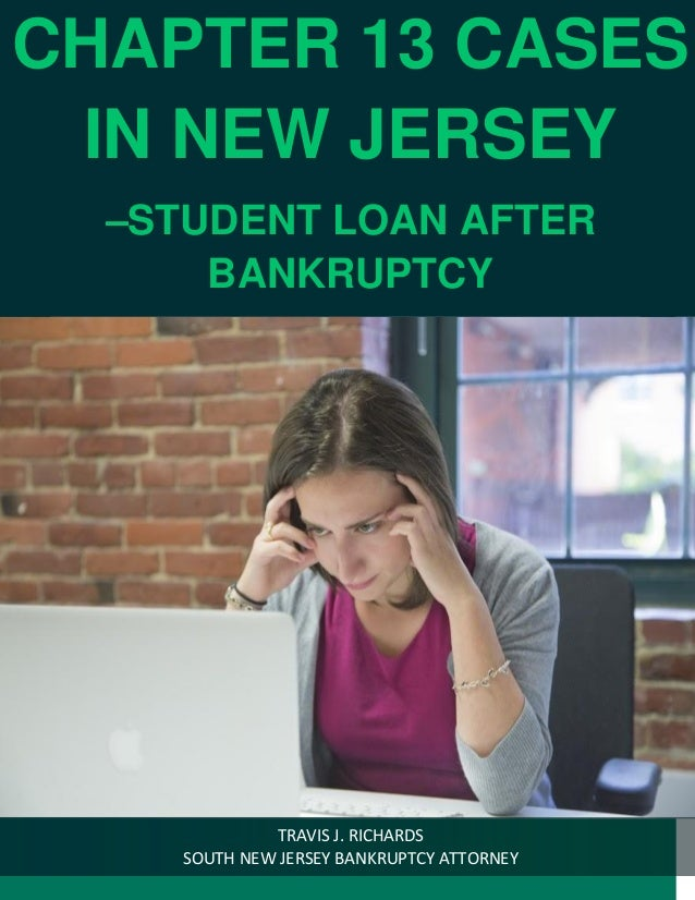 chapter 13 cases in new jersey student loan after bankruptcy. Black Bedroom Furniture Sets. Home Design Ideas