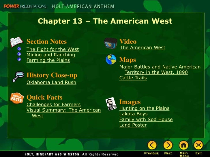 Chapter 13 – The American West  Section Notes                  Video The Fight for the West         The American West Mini...