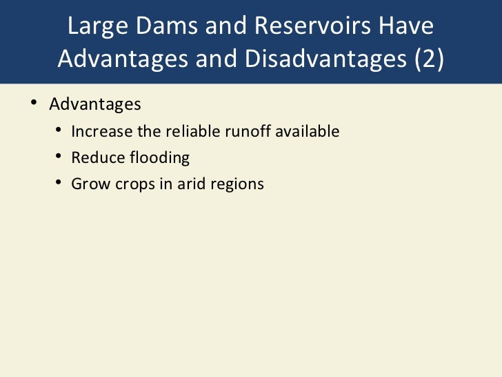 advantages and disadvantages of large dams