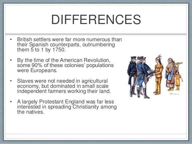 difference between spanish and british colonization