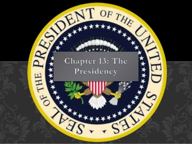 • The President is chief of state, chief executive, chief administrator, chief diplomat, commander in chief, chief legisla...