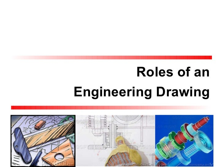 Roles of an Engineering Drawing