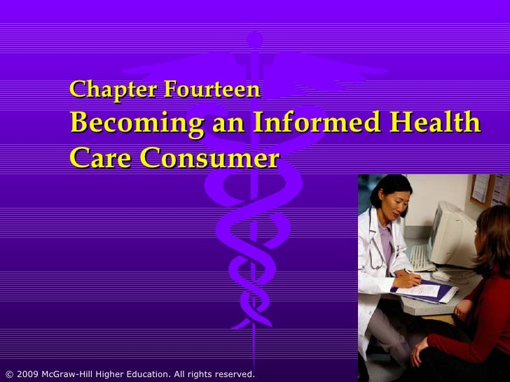 Chapter Fourteen  Becoming an Informed Health Care Consumer