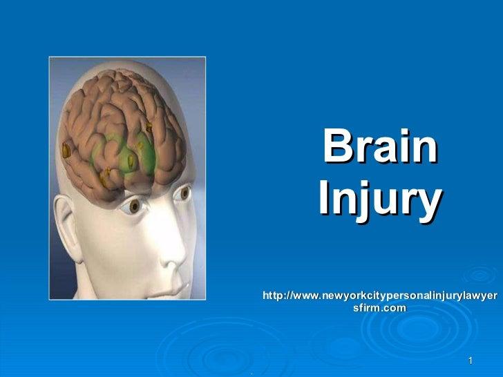Brain Injury http://www.newyorkcitypersonalinjurylawyersfirm.com .