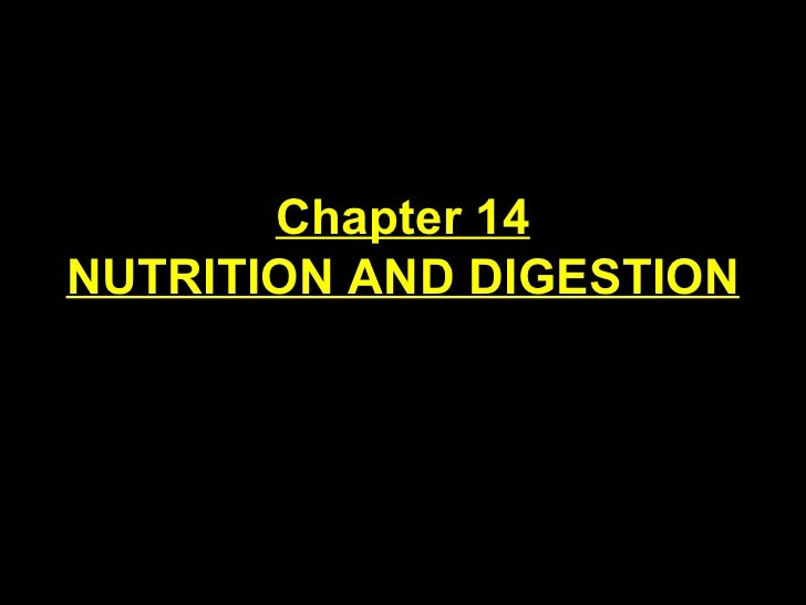 Chapter 14 NUTRITION AND DIGESTION