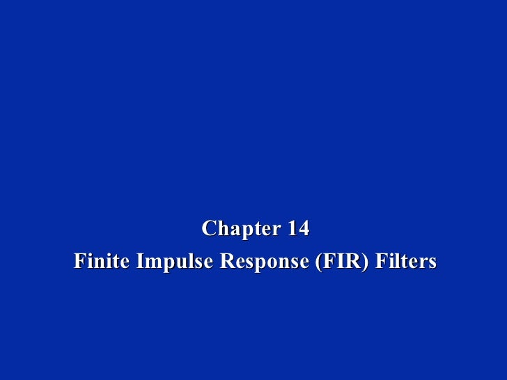 Chapter 14Finite Impulse Response (FIR) Filters