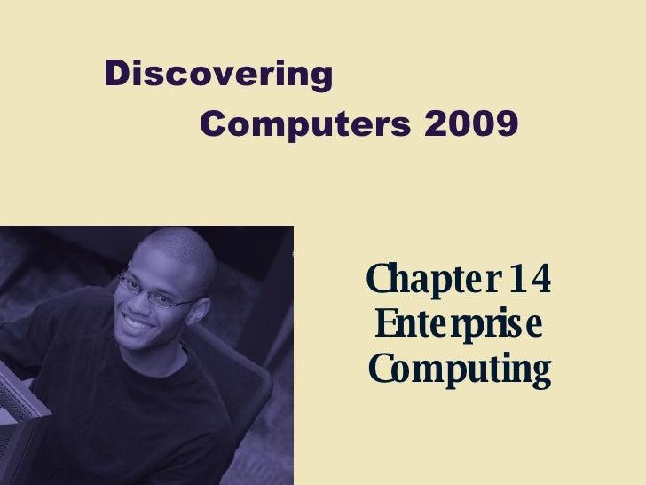 Chapter 14 Enterprise Computing