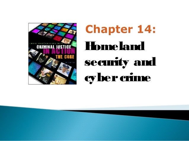 H omelandsecurity andcyber crime