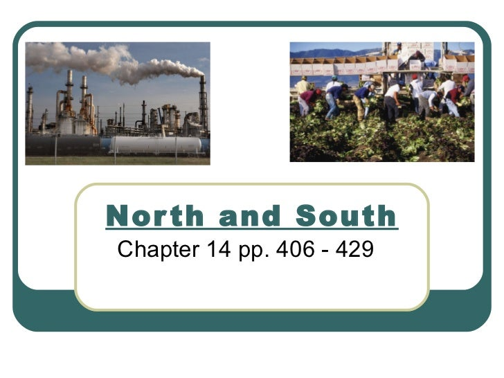 North and South Chapter 14 pp. 406 - 429