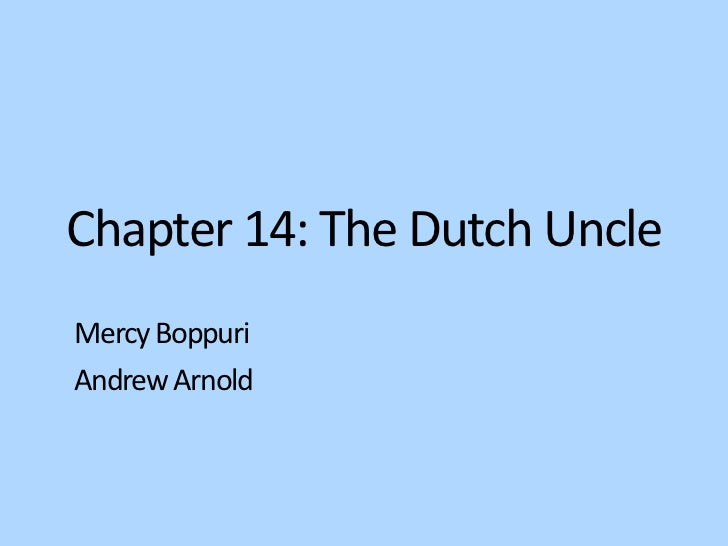 Chapter 14: The Dutch UncleMercy BoppuriAndrew Arnold
