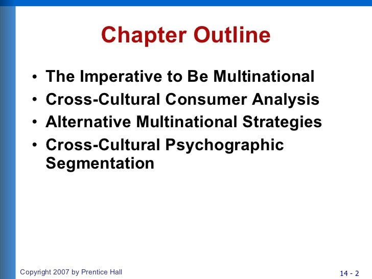 cross cultural consumer behavior an international perspective in consumer behavior Global marketing strategies implication homogeneity and heterogeneity a perspective on consumer behavior, 2 cross-cultural consumer decisions.