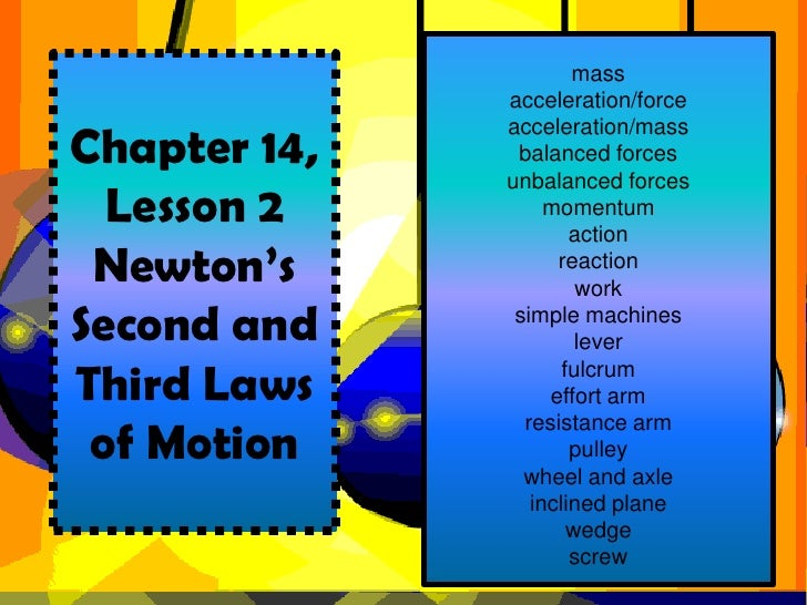 Chapter 14, Lesson 2- Newton's Second Law