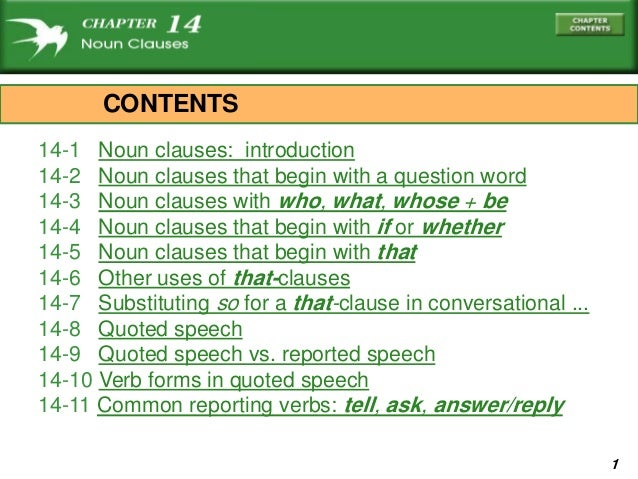 114-1 Noun clauses: introduction14-2 Noun clauses that begin with a question word14-3 Noun clauses with who, what, whose +...