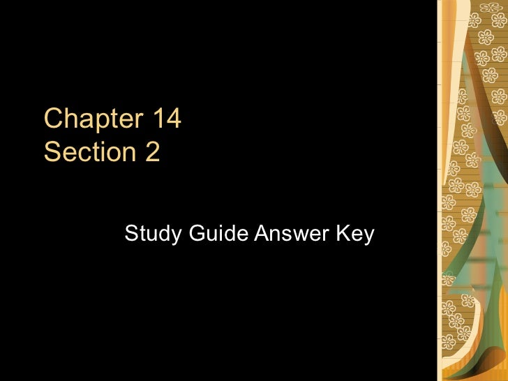 Chapter 14 Section 2 Study Guide Answer Key