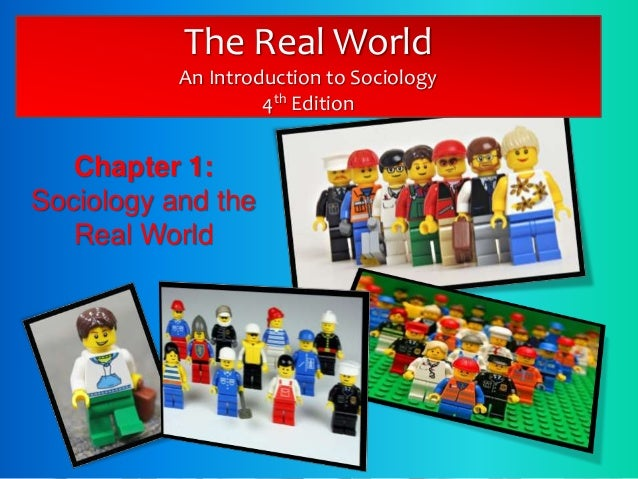 Chapter 1 4th edition the real world an introduction to sociology 4th edition chapter 1 sociology and the real fandeluxe Gallery