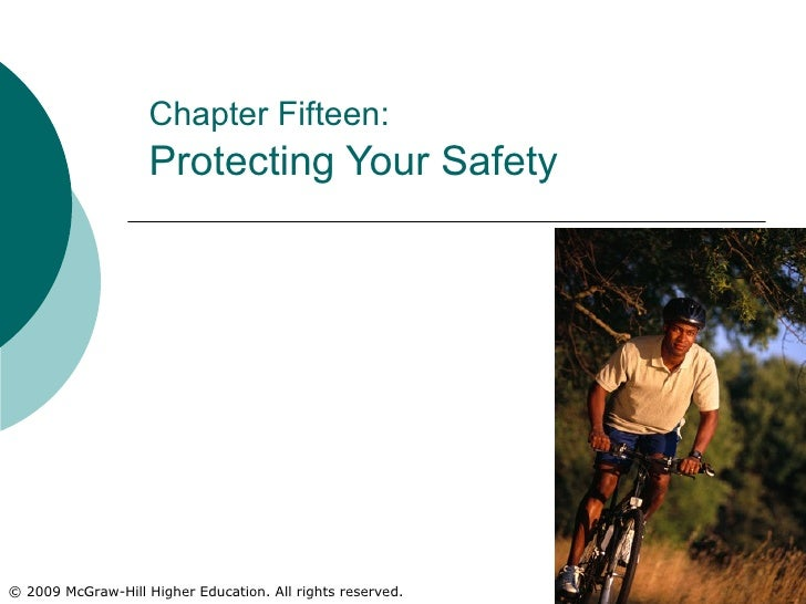 Chapter Fifteen:   Protecting Your Safety
