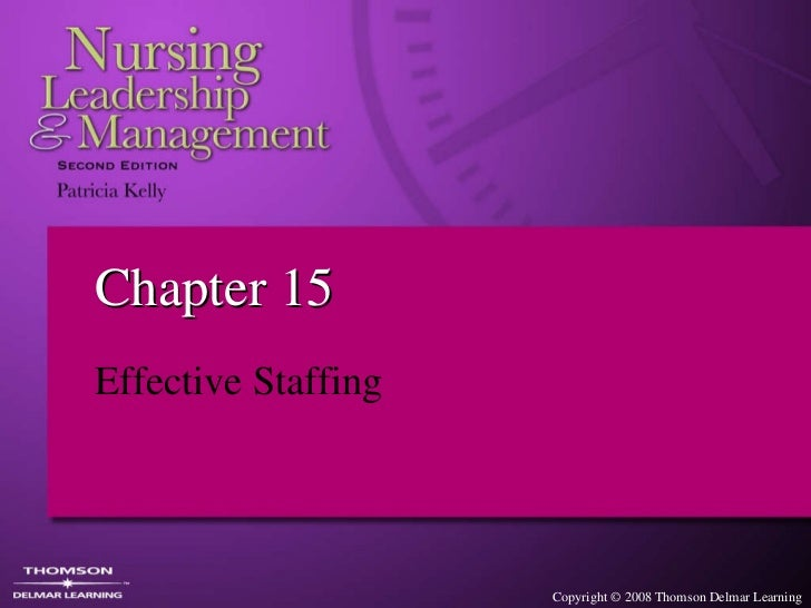 Chapter 15 Effective Staffing