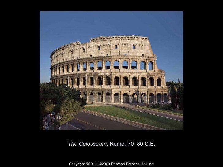 The Colosseum . Rome. 70–80 C.E. Copyright ©2011 e58797335a1