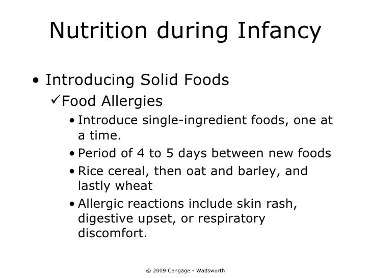 Nutrition during Infancy• Introducing Solid Foods  Food Allergies    • Introduce single-ingredient foods, one at      a t...