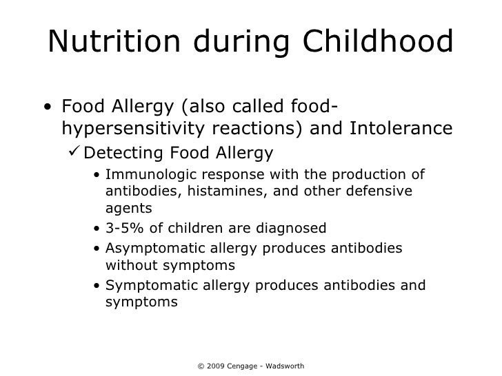 Nutrition during Childhood• Food Allergy (also called food-  hypersensitivity reactions) and Intolerance   Detecting Food...