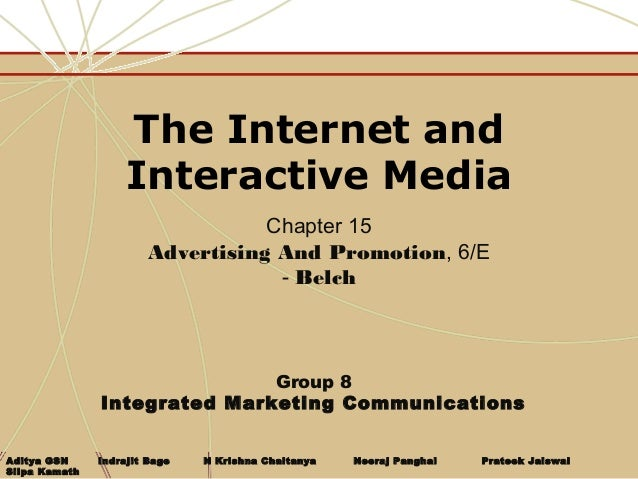 The Internet and                    Interactive Media                                   Chapter 15                        ...