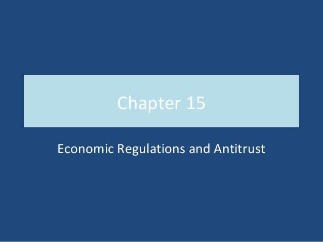 Chapter 15Economic Regulations and Antitrust