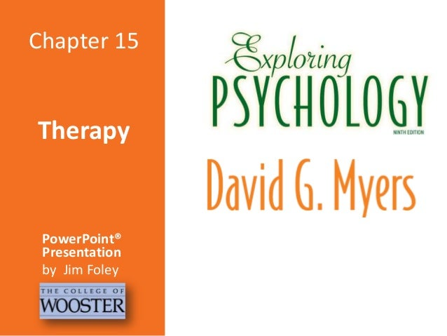 Chapter 15  Therapy  PowerPoint® Presentation by Jim Foley
