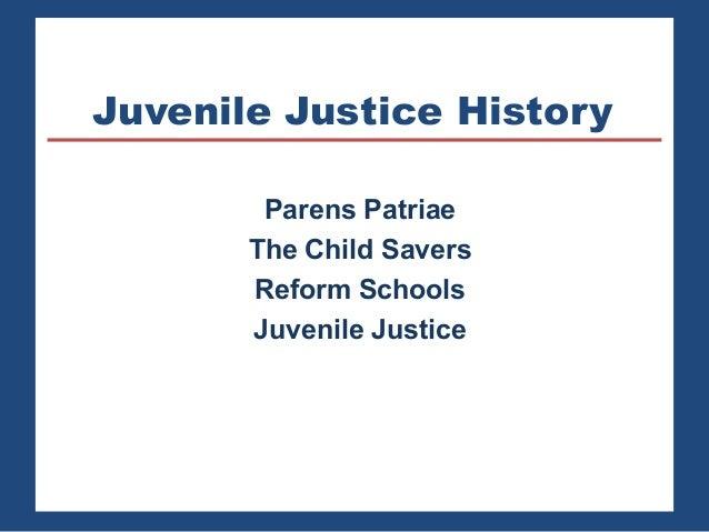 Juvenile Justice History