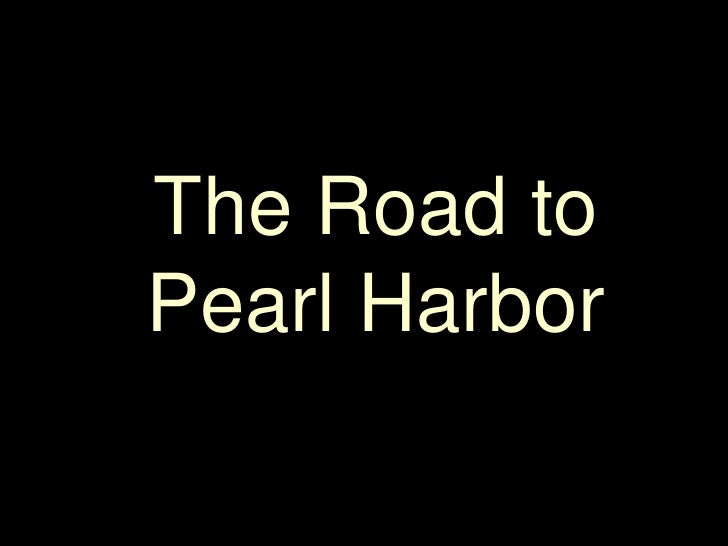 The Road to Pearl Harbor<br />