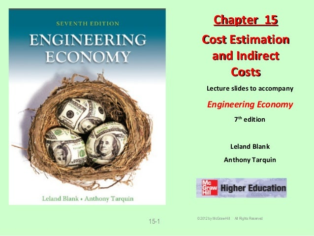 15-1 Lecture slides to accompany Engineering Economy 7th edition Leland Blank Anthony Tarquin Chapter 15Chapter 15 Cost Es...