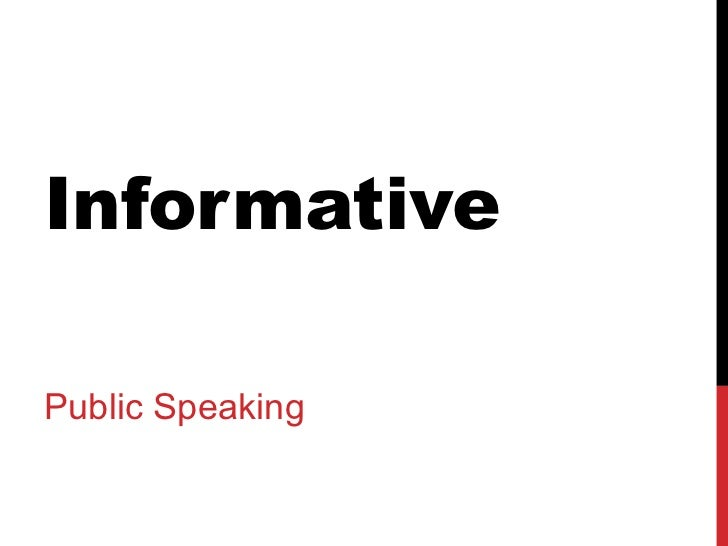 Informative Public Speaking