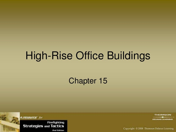 High-Rise Office Buildings        Chapter 15