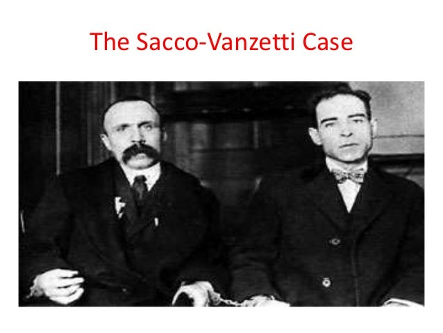 the details of the murder case against italian anarchists sacco and vanzetti in 1920 Several score italian anarchists left editorial cartoonist fred ellis published the case of sacco and vanzetti in cartoons sacco-vanzetti the murder and.