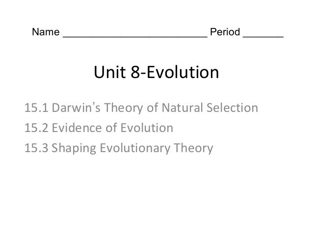 Chapter 15 Evolution - All Sections 15.1 - 15.3