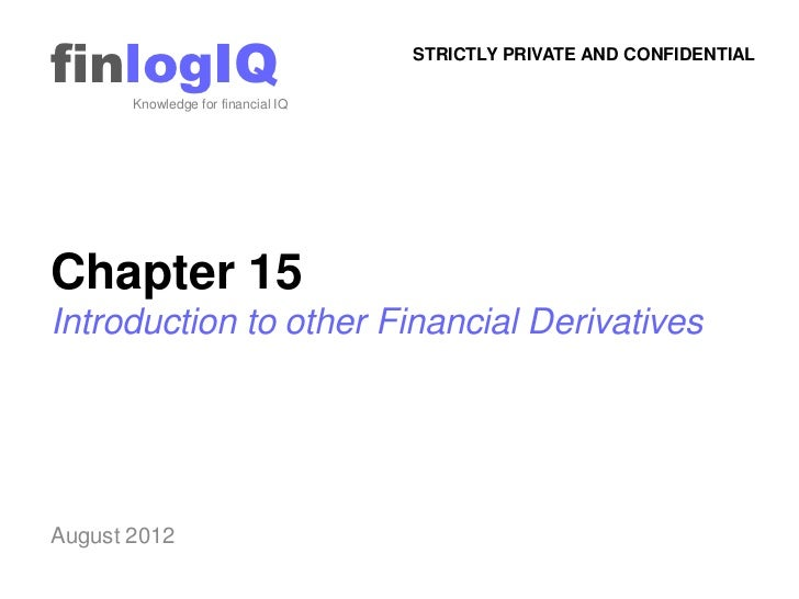 finlogIQ       Knowledge for financial IQ                                    STRICTLY PRIVATE AND CONFIDENTIALChapter 15In...