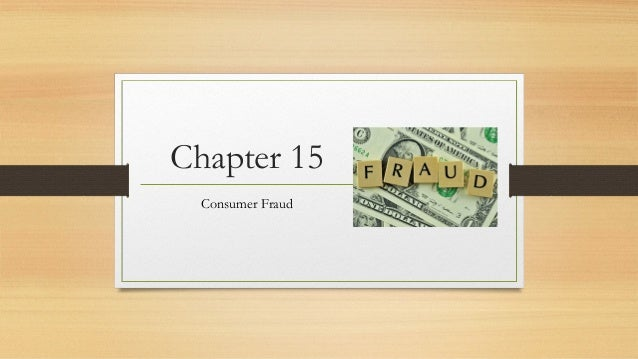 Chapter 15 Consumer Fraud