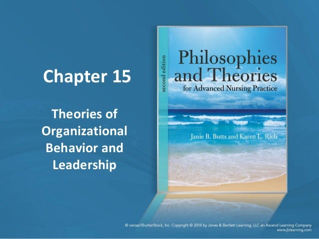 Chapter 15 Theories of Organizational Behavior and Leadership