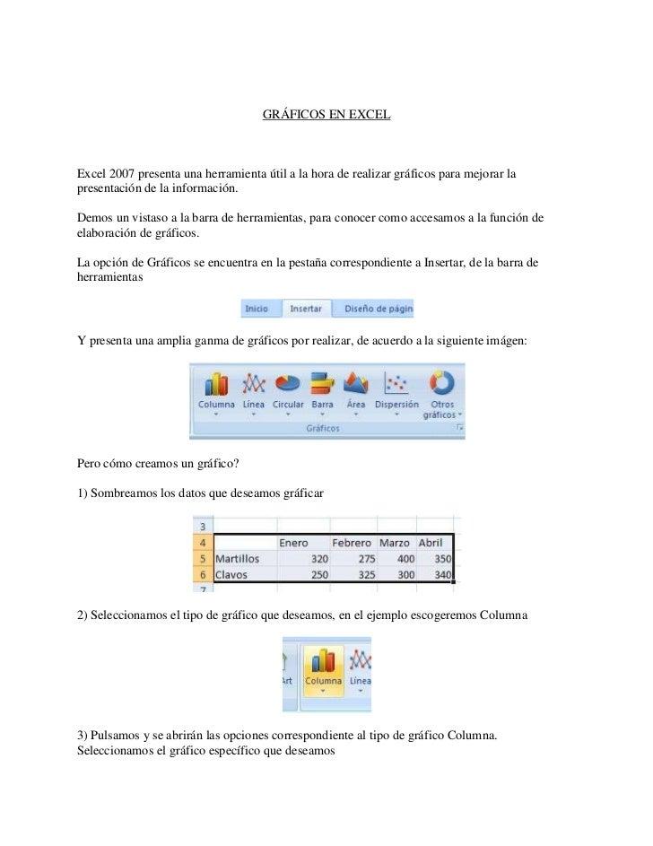 <br />GRÁFICOS EN EXCEL <br /><br />Excel 2007 presenta una herramienta útil a la hora de realizar gráficos para mejorar...