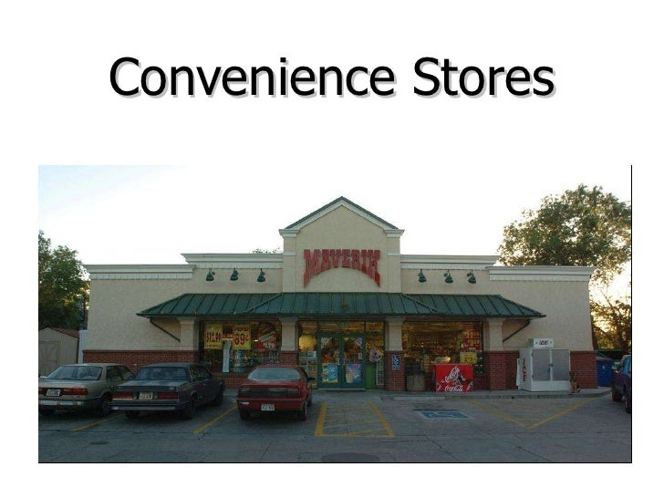 Chapter 16 retailing for Convenience store exterior design