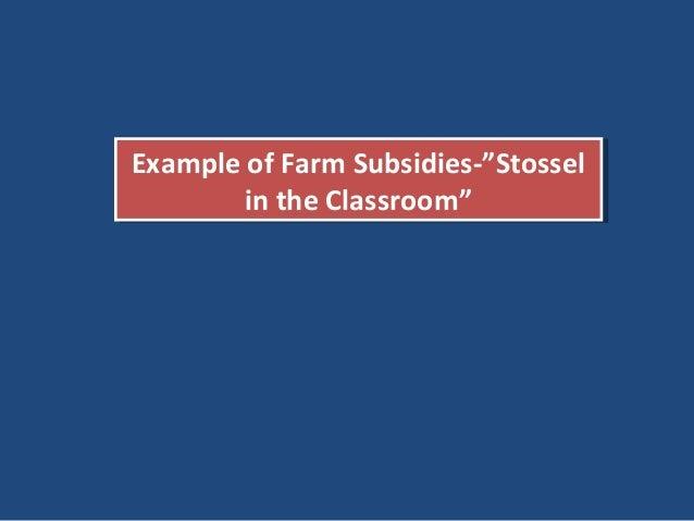 """... 26. Example of Farm Subsidies-""""StosselExample ..."""