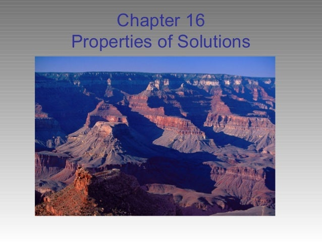 Chapter 16Properties of Solutions