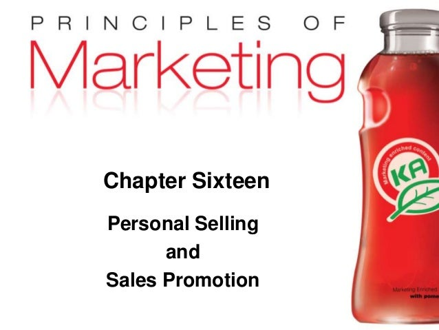 Chapter 16 - slide 1Copyright © 2009 Pearson Education, Inc. Publishing as Prentice Hall Chapter Sixteen Personal Selling ...