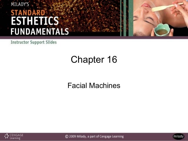 Chapter 16 Facial Machines