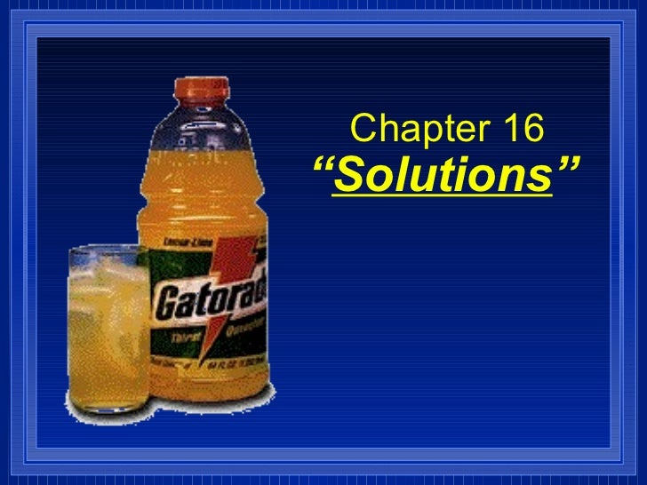 """Chapter 16""""Solutions"""""""