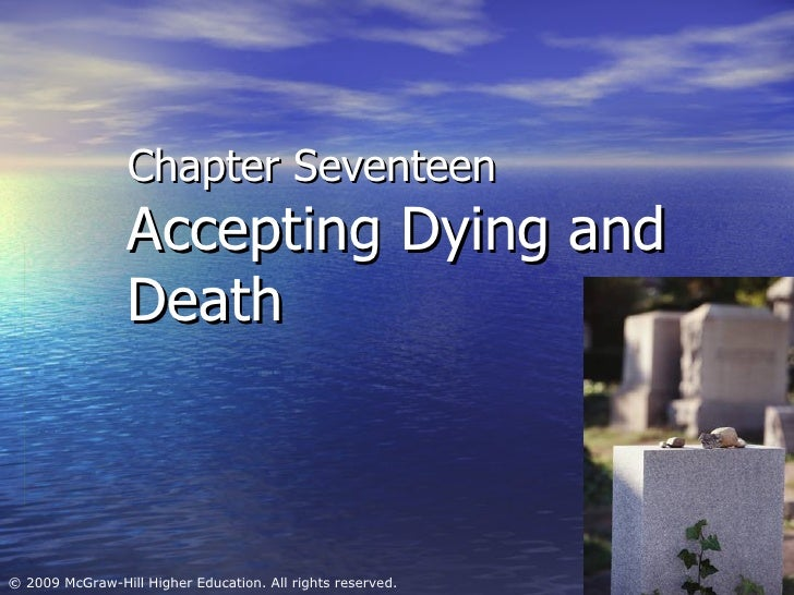 Chapter Seventeen Accepting Dying and Death